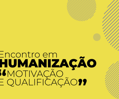 """HUMANIZAÇÃO – """"MOTIVAÇÃO E QUALIFICAÇÃO"""": Profissionais da Rede de Saúde de Três Lagoas são convidados a participar"""