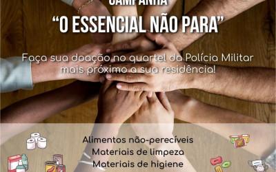 """Polícia Militar participa da campanha de arrecadação de donativos """"O ESSENCIAL NÃO PARA"""""""